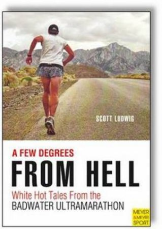 Few Degrees from Hell by Scott Ludwig
