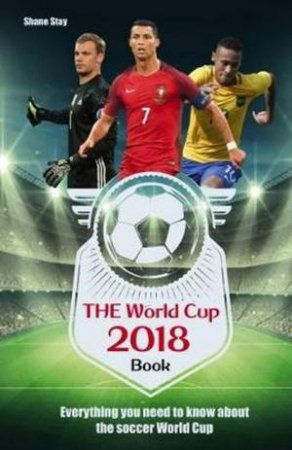 World Cup 2018 Book by Shane Stay