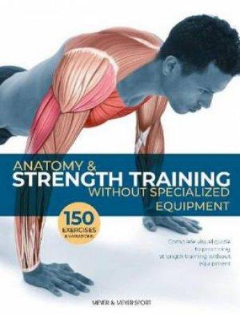 Anatomy & Strength Training