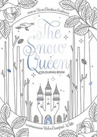The Snow Queen Colouring Book by Helen Crawford-White