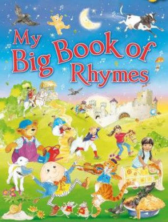 My Big Book of Rhymes by SMITH LESLEY