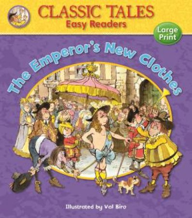 Classic Tales Easy Readers: Emperor's New Clothes by AWARD