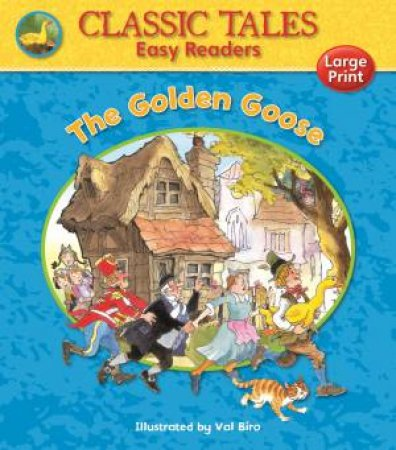 Classic Tales Easy Readers: Golden Goose by AWARD