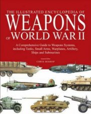 Encyclopedia Of Weapons Of WW2