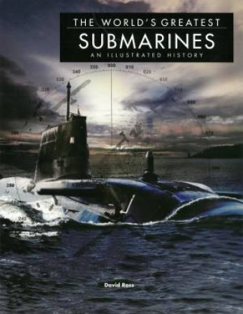 The Worlds Greatest Submarines