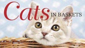 Cats In Baskets by Various