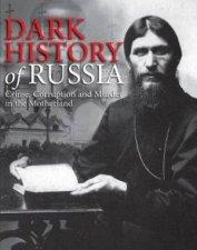 Dark History Of Russia