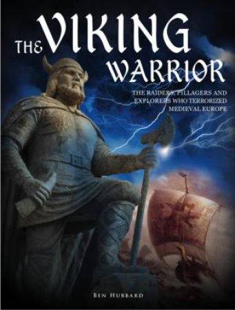 The Viking Warrior by Ben Hubbard
