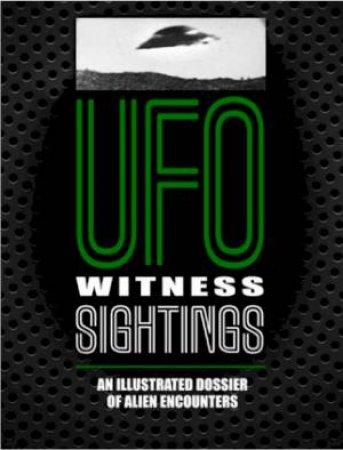 UFO Witness Sightings by Peter Brookesmith & Johnny Dee