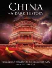 China A Dark History