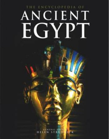 The Encyclopedia Of Ancient Egypt by Various