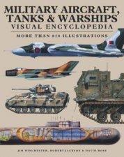 Visual Encyclopedia Military Aircraft Tanks And Warships