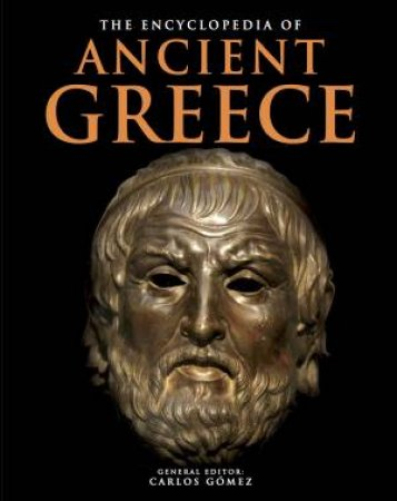 Encyclopedia Of Ancient Greece by Various