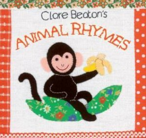 Clare Beaton's Animal Rhymes by BEATON CLARE