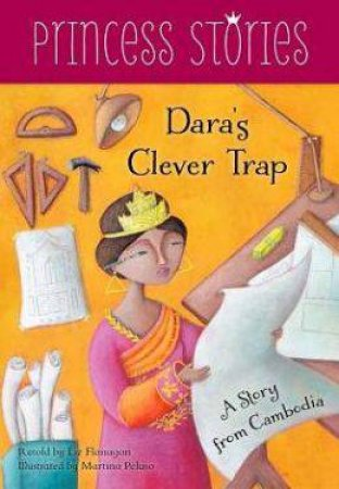 Dara's Clever Trap: A Story from Cambodia by FINCH MARY