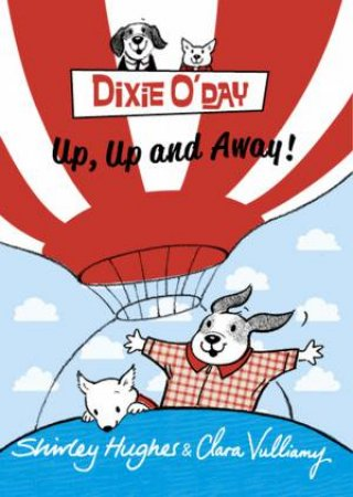 Dixie O'day: Up, Up And Away [wor by Shirley Hughes