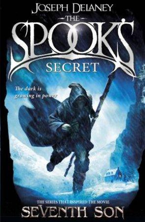 The Spook's Apprentice 03 : The Spook's Secret by Joseph Delaney