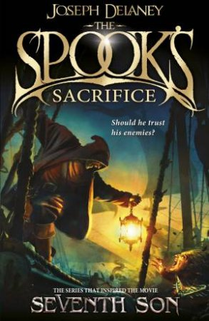The Spook's Apprentice 06 : The Spook's Sacrifice