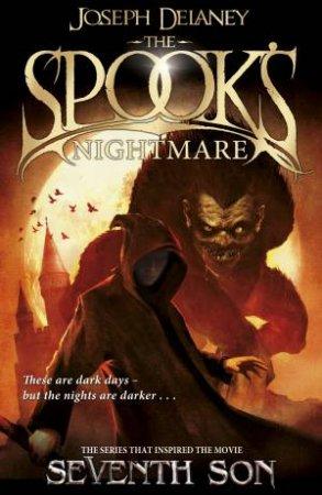 The Spook's Apprentice 07 : The Spook's Nightmare