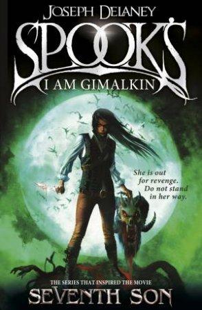 The Spook's Apprentice 09 : Spook's; I Am Grimalkin