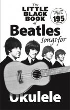 The Little Black Book of Beatles Songs for Ukulele by Music Sales