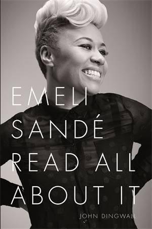 Emeli Sandé: Read All About It