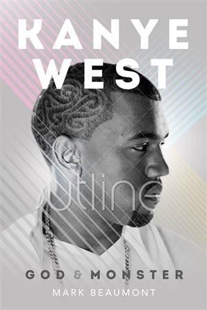 Kanye West: God And Monster