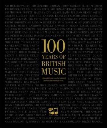 100 Years of British Music