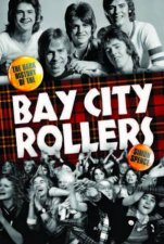 When The Screaming Stops The Dark History Of The Bay City Rollers