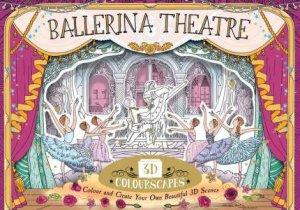 3D Colourscapes: Ballerina Theatre