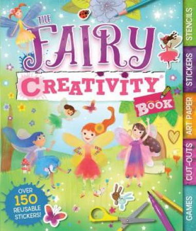 The Fairy Creativity Book by Anna Brett