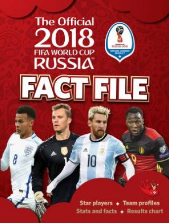 2018 FIFA World Cup Russia Fact File by Kevin Pettman