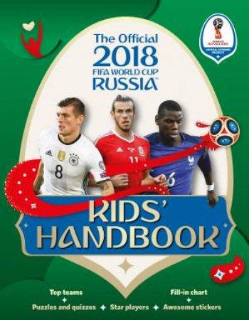 a39d72054 2018 FIFA World Cup Russia Kids  Handbook by Kevin Pettman ...