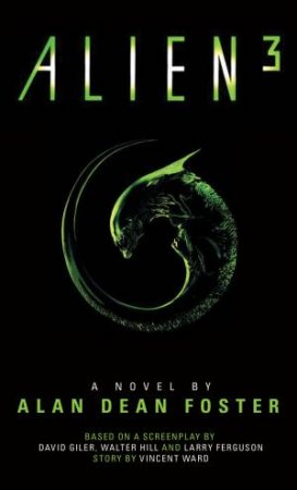 Alien 3- The Official Movie Novelization