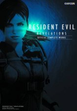 Resident Evil Revelations: Official Complete Works by Capcom