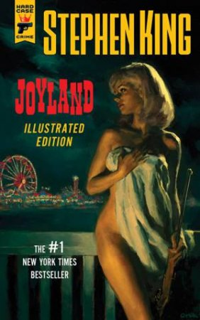 Joyland: Illustrated Edition