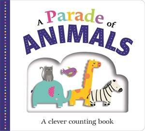 A Parade of Animals by Roger Priddy
