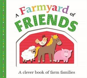 A Farmyard of Friends by Roger Priddy