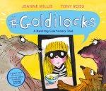 Goldilocks A Hashtag Cautionary Tale