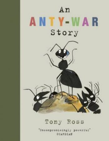 An Anty-War Story by Tony Ross
