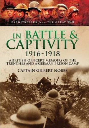 In Battle And Captivity 1916-1918