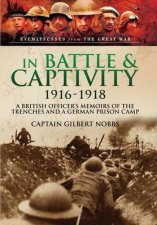 In Battle And Captivity 19161918