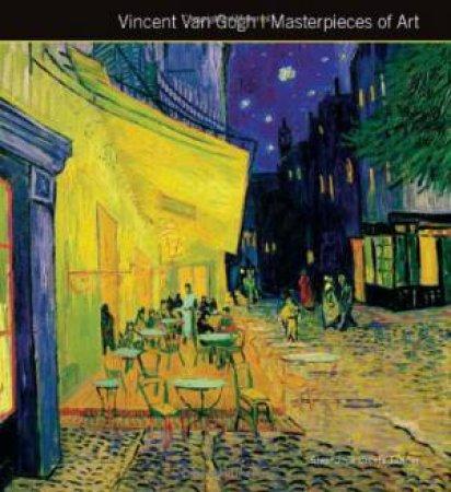 Masterpieces Of Art: Van Gogh