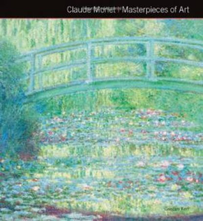 Masterpieces Of Art: Monet