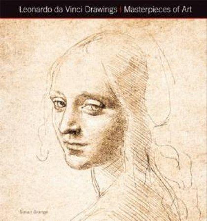 Masterpieces Of Art: Leonardo Da Vinci Drawings