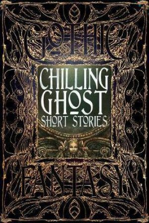 Chilling Ghost Short Stories by Various