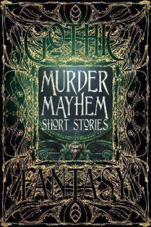 Murder Mayhem Short Stories by Various