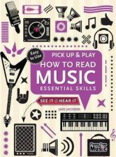 Pick Up And Play How To Read Music