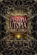 Dystopia And Utopia Short Stories