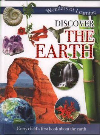 Wonders Of Learning: Discover The Earth by Various